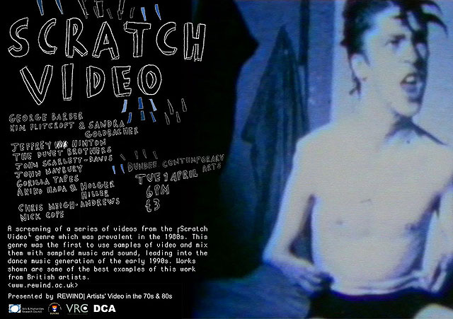 Scratch Video poster, Dundee Contemporary Arts, Dundee, April 2008.